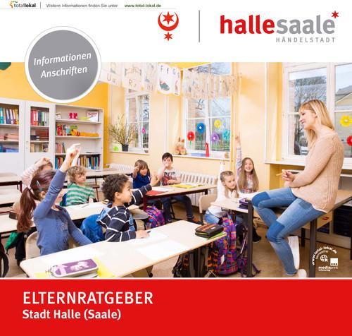 Stadt Halle Elternratgeber (Auflage 4)
