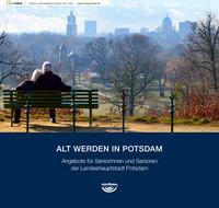 Alt werden in Potsdam (Auflage 6)