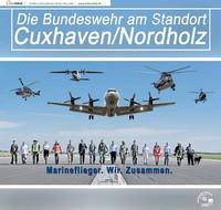 Die Bundeswehr am Standort Cuxhaven/Nordholz (Auflage 9)