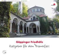 Ratgeber für den Trauerfall Göppinger Friedhöfe (Auflage 1)