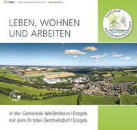 Leben, Wohnen und Arbeiten in der Gemeinde Weißenborn/Erzgeb. (Auflage 1)