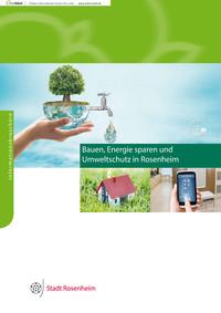 Bauen, Energie sparen und Umweltschutz in Rosenheim (Auflage 1)