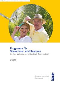 Programm für Seniorinnen und Senioren in der Wissenschaftsstadt Darmstadt 2019 (Auflage 12)