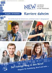 Der richtige Weg in den Beruf Magazin für Ausbildung, Beruf und mehr ... Landkreis Neustadt an der Waldnaab (Auflage 1)