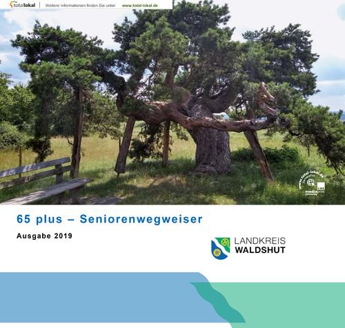 65 plus - Seniorenwegweiser Landkreis Waldshut (Auflage 6)