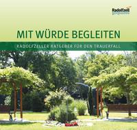 Mit Würde begleiten - Radolfzeller Ratgeber für den Trauerfall (Auflage 2)