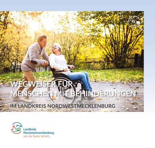 Wegweiser für Menschen mit Behinderungen im Landkreis Nordwestmecklenburg (Auflage 1)