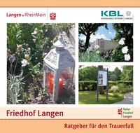 Ratgeber für den Trauerfall Friedhof Langen (Auflage 3)