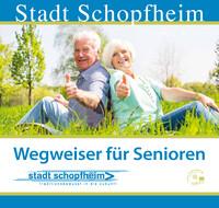 Wegweiser für Senioren Stadt Schopfheim (Auflage 2)