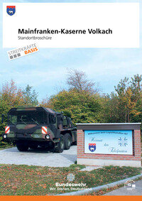 Mainfranken-Kaserne Volkach Standortbroschüre (Auflage 2)