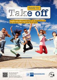 Ready for Take-Off 2019/2020 Dein regionaler Ausbildungsguide für Magdeburg und das nördliche Sachsen-Anhalt (Auflage 16)