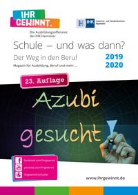 ARCHIVIERT Schule – und was dann? Magazin für Ausbildung, Beruf und mehr ... IHK Hannover 2019/2020 (Auflage 23)