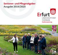 Senioren- und Pflegeratgeber Ausgabe 2019/2020 der Stadt Erfurt (Auflage 11)