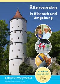 Älterwerden in Biberach und Umgebung (Auflage 6)