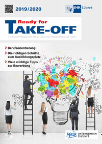 Ready for TAKE OFF 2019/2020 Service-Magazin der IHK Lübeck (Auflage 19)