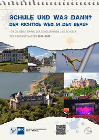 Schule und was dann? Der richtige Weg in den Beruf. IHK Kassel - Marburg 2019 - 2020 (Auflage 14)