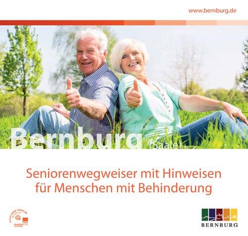 Seniorenwegweiser mit Hinweisen für Menschen mit Behinderung in Bernburg (Auflage 2)