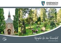 Ratgeber für den Trauerfall für die Stadt Eisenach (Auflage 4)