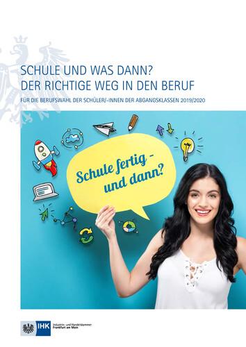 Schule und was dann? Der richtige Weg in den Beruf 2019/2020 - Frankfurt am Main (Auflage 25)