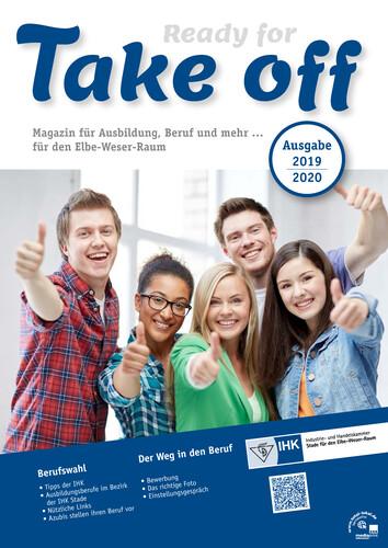 Take off Magazin für Ausbildung, Beruf und mehr ... für den Elbe-Weser-Raum, 2019/2020 (Auflage 24)
