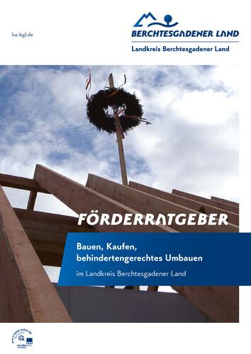 Bauen, Kaufen, behindertengerechtes Umbauen im Landkreis Berchtesgadener Land (Auflage 4)