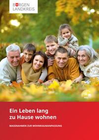 Ein Leben lang zu Hause Wohnen im Burgenlandkreis (Auflage 1)