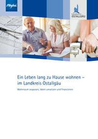 Ein Leben lang zu Hause wohnen – im Landkreis Ostallgäu (Auflage 1)