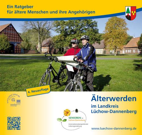 Älter werden im Landkreis Lüchow-Dannenberg (Auflage 4)