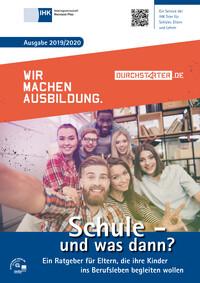 Schule - und was dann? Berufswahl 2019/2020 - IHK Trier (Auflage 19)