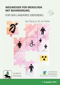 Wegweiser für Menschen mit Behinderung für den Landkreis Ebersberg (Auflage 1)