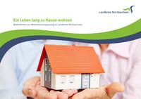Ein Leben lang zu Hause wohnen Maßnahmen zur Wohnraumanpassung im Landkreis Nordsachsen (Auflage 1)
