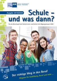 Schule - und was dann? Für die Berufswahl der Abgangsklassen 2020 (Auflage 23)