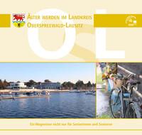 Älter werden im Landkreis Oberspreewald-Lausitz (Auflage 7)