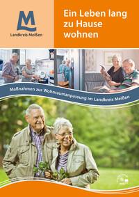 Ein Leben lang zu Hause wohnen im Landkreis Meißen (Auflage 1)