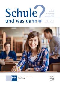 Schule und was dann? Für die Berufswahl der Abgangsklassen 2020 (Auflage 24)