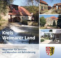 Wegweiser für Senioren und Menschen mit Behinderung Kreis Weimarer Land (Auflage 3)
