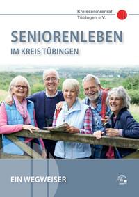 Seniorenleben im Kreis Tübingen (Auflage 3)