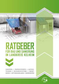 Ratgeber für Bau und Sanierung im Landkreis Kelheim (Auflage 2)