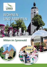 Wohnen und Arbeiten in der Stadt Lübben (Auflage 1)