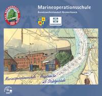 Marineoperationsschule Bundeswehrstandort Bremerhaven (Auflage 9)