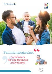 Familienwegweiser der Stadt Bad Homburg v.d. Höhe (Auflage 4)