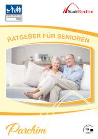 Ratgeber für Senioren - Stadt Parchim (Auflage 1)