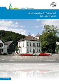 Älter werden in Odenthal Seniorenwegweiser (Auflage 6)