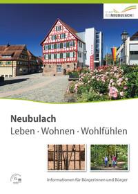 Stadt Neubulach Leben - Wohnen - Wohlfühlen (Auflage 2)