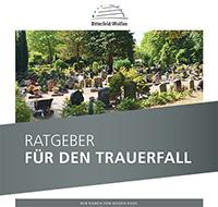 Ratgeber für den Trauerfall in Bitterfeld-Wolfen (Auflage 3)