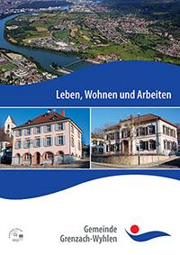Leben, Wohnen und Arbeiten in der Gemeinde Grenzach-Wyhlen (Auflage 11)