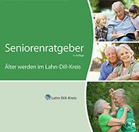 Seniorenratgeber Älter werden im Lahn-Dill-Kreis (Auflage 6)