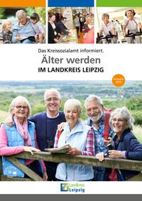 Älter werden im Landkreis Leipzig (Auflage 4)
