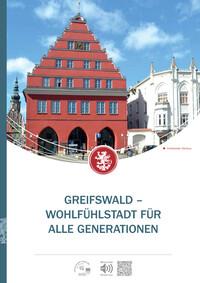 Greifswald - Wohlfühlstadt für alle Generationen (Auflage 2)