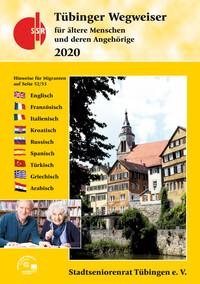 Tübinger Wegweiser für ältere Menschen und deren Angehörige 2020 (Auflage 8)